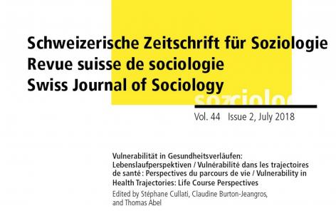 Vulnerability in Health Trajectories: Life Course Perspectives. Last issue of the Swiss Journal of Sociology